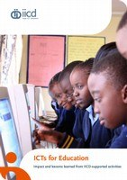 ICTs for Education: Impact and lessons learned from IICD-supported activities