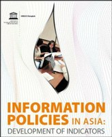 Information Policies in Asia: Development of Indicators