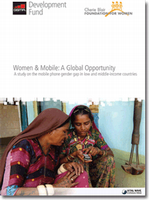 Women & Mobile: A Global Opportunity: A Study on the Mobile Phone Gender Gap in Low- and Middle-Income