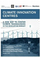 Climate Innovation Centres: A New Way to Foster Climate Technologies in the Developing World?