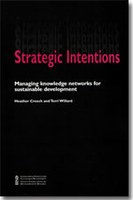 Strategic Intentions: Managing Knowledge Networks for Sustainable Development