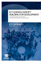 ICTD Case Study 1: ICT Human Capacity Building for Development