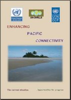 Enhancing Pacific Connectivity: The Current Situation, Opportunities for Progress
