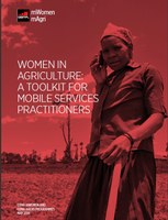 Women in Agriculture: A Toolkit for mobile service practitioners