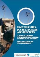 Up-Scaling Pro-Poor ICT-Policies and Practices: A Review of Experience with Emphasis on Low Income Countries in Asia and Africa