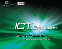 ICT in Education in the Asia-Pacific Region: Progress and Plans