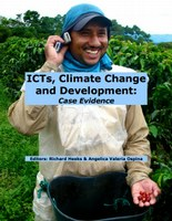 ICTs, Climate Change and Development: Case Evidence