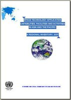 Space Technology Application Capabilities, Facilities and Activities in Asia and the Pacific: A Regional Inventory