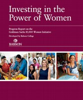 Investing in the Power of Women - Progress Report on the Goldman Sachs 10,000 Women Initiative