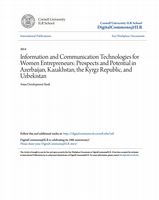 Information and Communication Technologies for Women Entrepreneurs Prospects and Potential in Azerbaijan, Kazakhstan, the Kyrgz Republic, and Uzbekistan