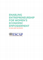 Enabling Entrepreneurship for Women's Economic Empowerment in Asia and the Pacific