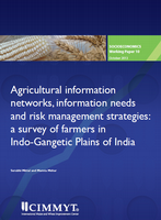 Agricultural information networks, information needs and risk management strategies: a survey of farmers in Indo-Gangetic Plains of India