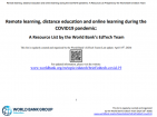 Remote learning, distance education and online learning during the COVID19 pandemic: A Resource List by the World Bank's EdTech Team (2020)