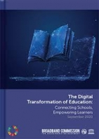 The digital transformation of education: connecting schools, empowering learners (2020)